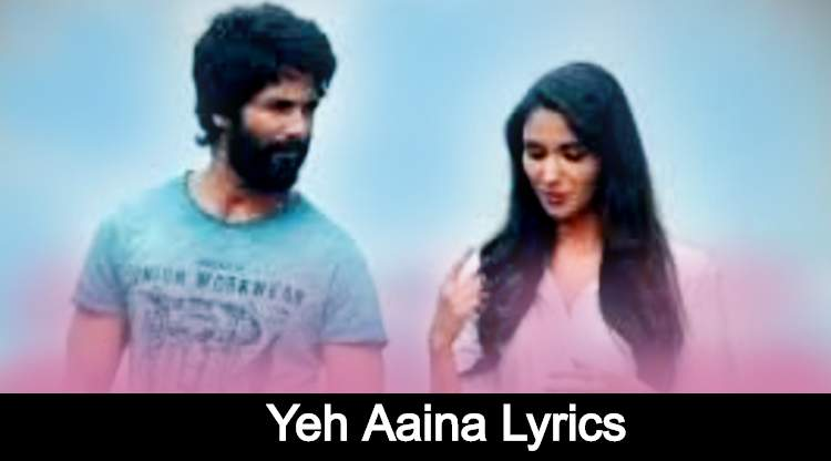 Yeh Aaina Lyrics