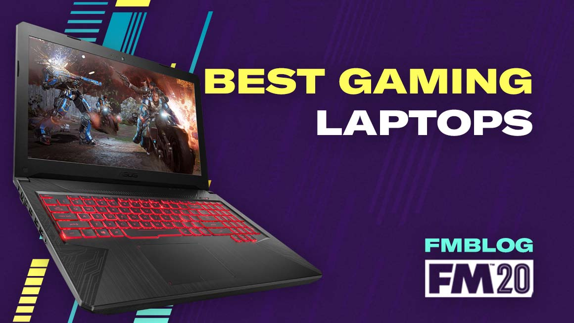 Best Gaming Laptops for Football Manager 2020