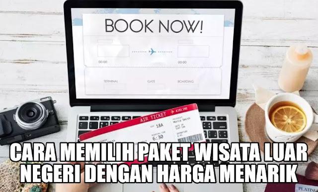 Paket Wisata Luar Negeri