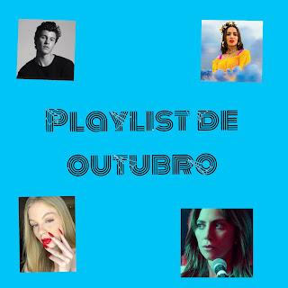 https://nathanpereirabr.blogspot.com/2018/11/playlist-de-outubro.html