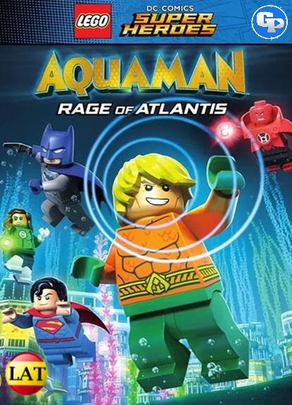Lego Dc Super Heroes: Aquaman: La Ira De Atlantis (2018) LATINO