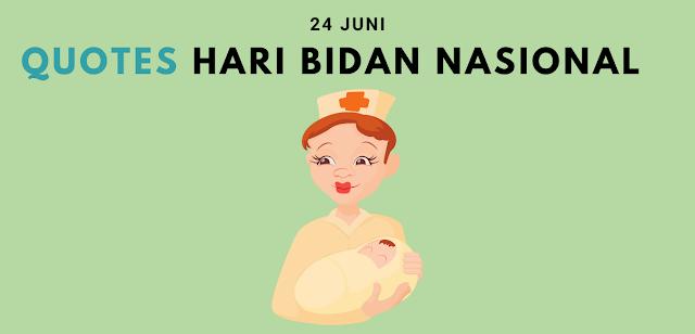 Quotes Ucapan Selamat Hari Bidan Nasional 24 Juni