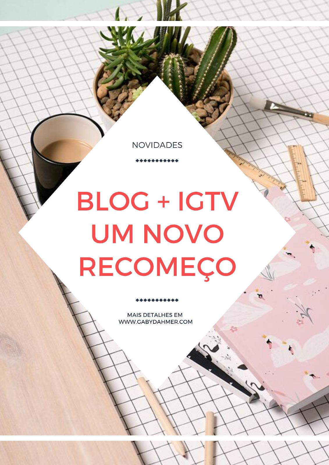 Voltamos com novidades! Posts interativos entre blog e IGTV.