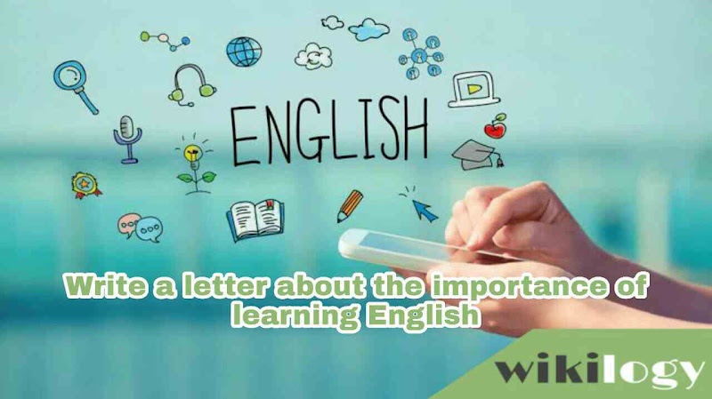 Write a letter about the importance of learning English