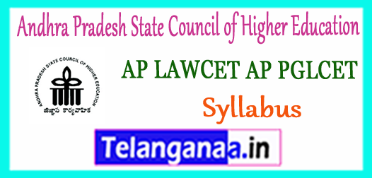 AP LAWCET AP PGLCET Andhra Pradesh State Council of Higher Education Syllabus 2018