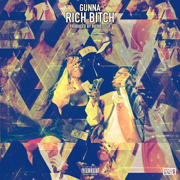 Gunna - Rich Bitch - Single Cover