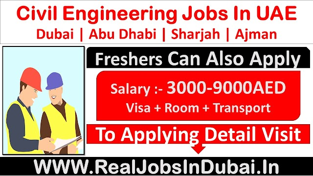 Civil Engineering Jobs In Dubai, Abu Dhabi & Sharjah - UAE