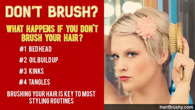 Facts about what happens if you don't brush your hair