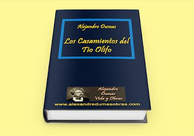 Los Casamientos del Tio Olifo Alejandro Dumas