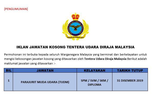 [PENGUMUMAN] Pengambilan Terbuka Jawatan Kosong Tentera Udara Diraja Malaysia (TUDM)
