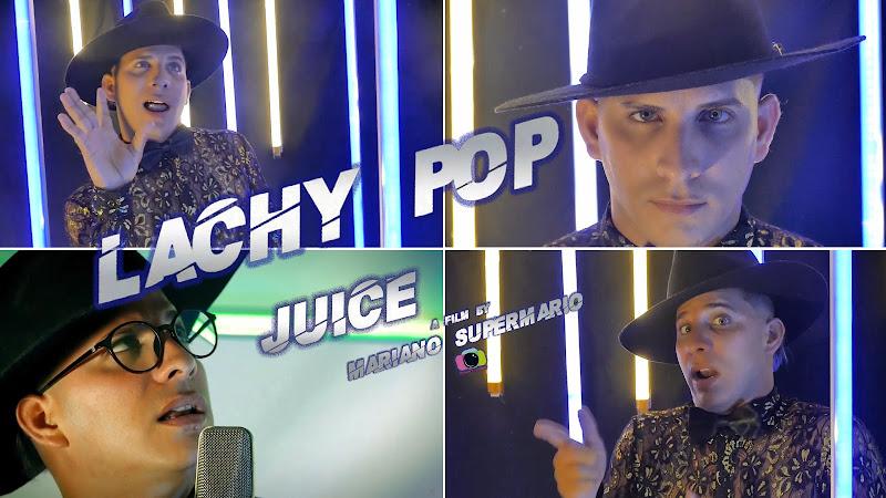 Lachy Pop - ¨Juice¨ - Videoclip - Director: Mariano SuperMario. Portal Del Vídeo Clip Cubano