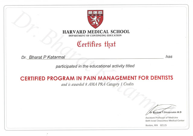 Harvard Medical School to Dr bharat katarmal  for certified progam in pain management for dentist by