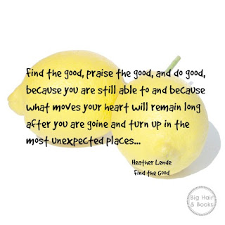Find the Good, praise the good !!!  Love this quote from Find the Good by Heather Lende !  #mustread #obituary #praise #bethegood