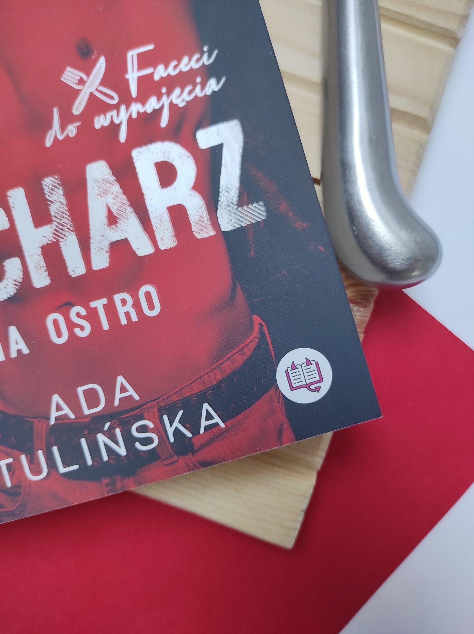 """""""Kucharz. Na ostro."""" Ada Tulińska - recenzja - Tania Książka"""
