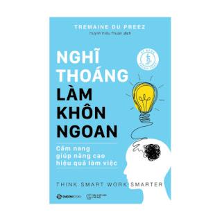 Nghĩ Thoáng - Làm Khôn Ngoan ebook PDF EPUB AWZ3 PRC MOBI