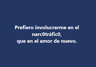 Narcotráfico vs amor (Humor de Facebook)