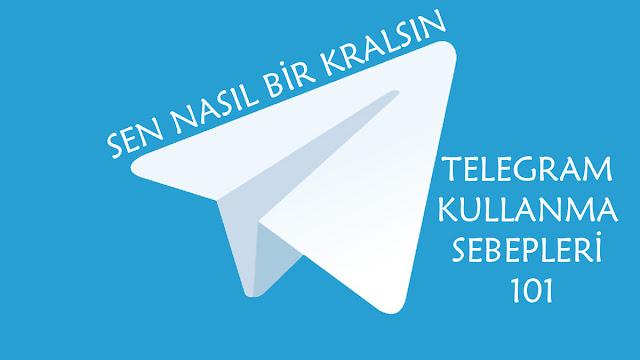 Telegram Kullanma Sebepleri 101