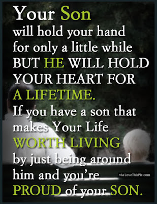 Love Quotes for Mother from Son: Your son will hold your hand for only a little while but he will hold your heart for a