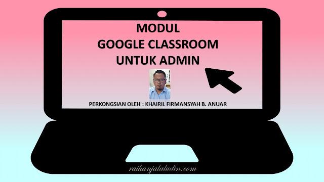 Modul Google Classroom Untuk Admin