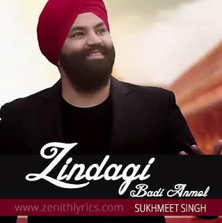 Zindagi Badi Anmol Lyrics - Sukhmeet Singh