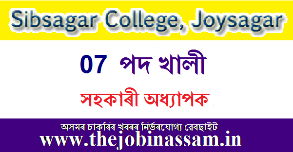 Sibsagar College, Joysagar Recruitment 2020