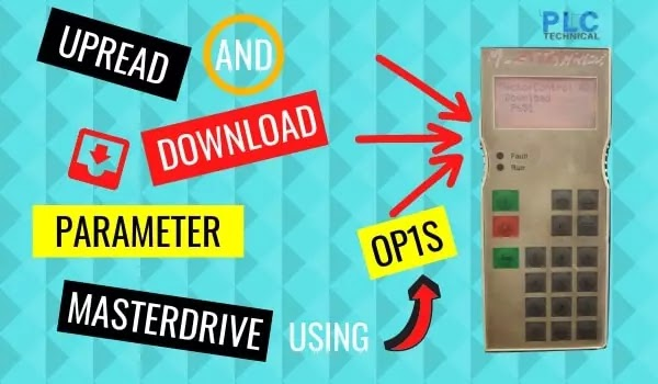 Upread and Download the Parameters MasterDrive using OP1S SIEMENS