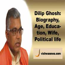 Dilip Ghosh: Biography, Cast, Age, Wife, Political career