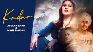 Kadar Lyrics - Mani Sandhu & Afsana Khan