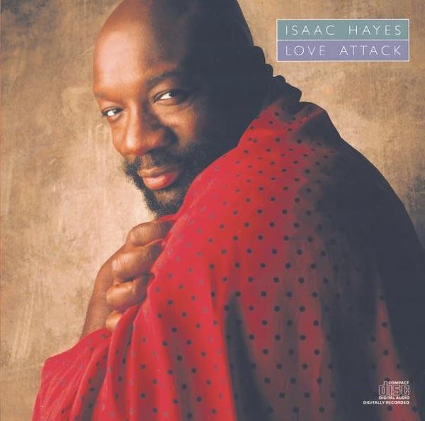 Isaac Hayes - Love Attack [1988]