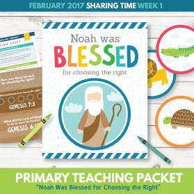 https://www.theredheadedhostess.com/product/primary-sharing-time-2017-noah-blessed-choosing-right-february-week-1/