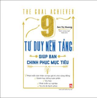 9 Tư Duy Nền Tảng Giúp Bạn Chinh Phục Mục Tiêu ebook PDF EPUB AWZ3 PRC MOBI