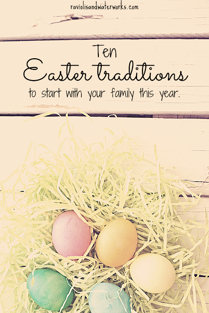 new easter traditions; new easter customs; easter time celebration ideas