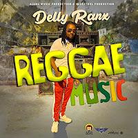 Delly Ranx - Reggae Music