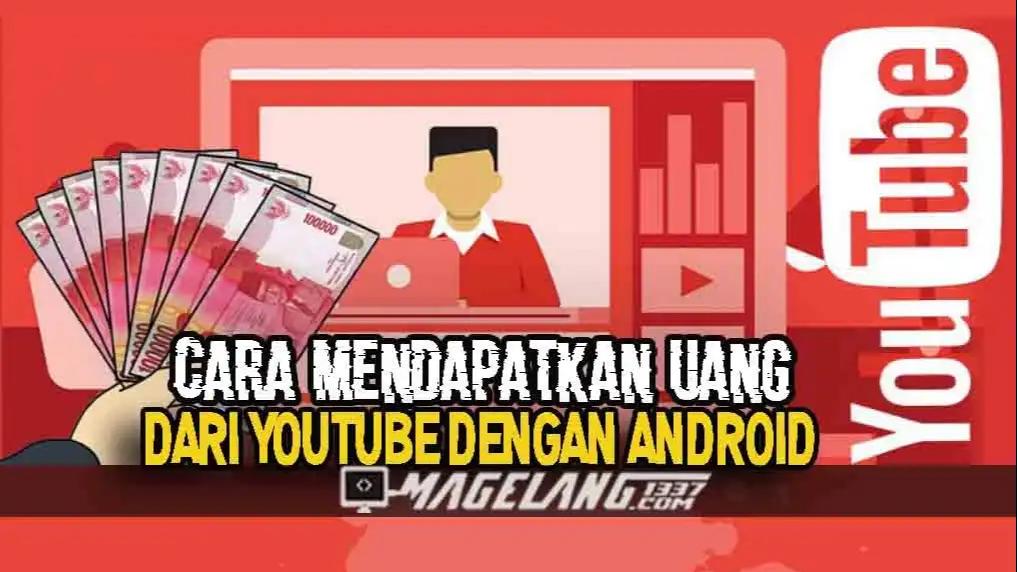 uang dari youtube dengan android