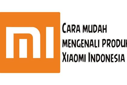 Begini Cara Ngecek HP Xiaomi Resmi atau Ilegal di Indonesia