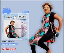 Praise Jehovah - Nikky Esther [Official Video