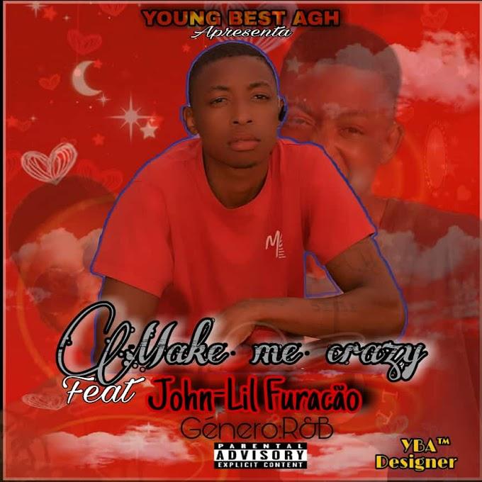 DOWNLAOD MP3: Young Best Agh - make me Crezy ( feat Jonh Lil Furaçao ( 2021) by jongo musik