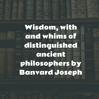 Wisdom, with and whims of distinguished