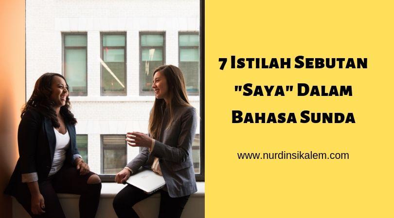 Istilah saya dalam bahasa Sunda