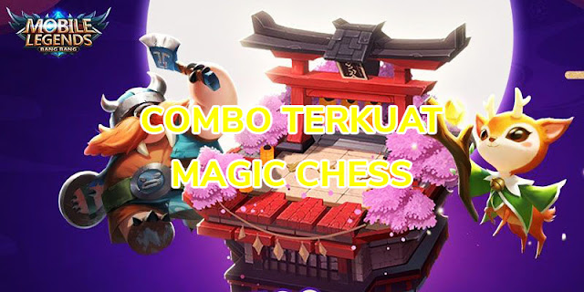 combo terkuat magic chess