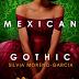 Lançamento: Mexican Gothic de Silvia Moreno-Garcia