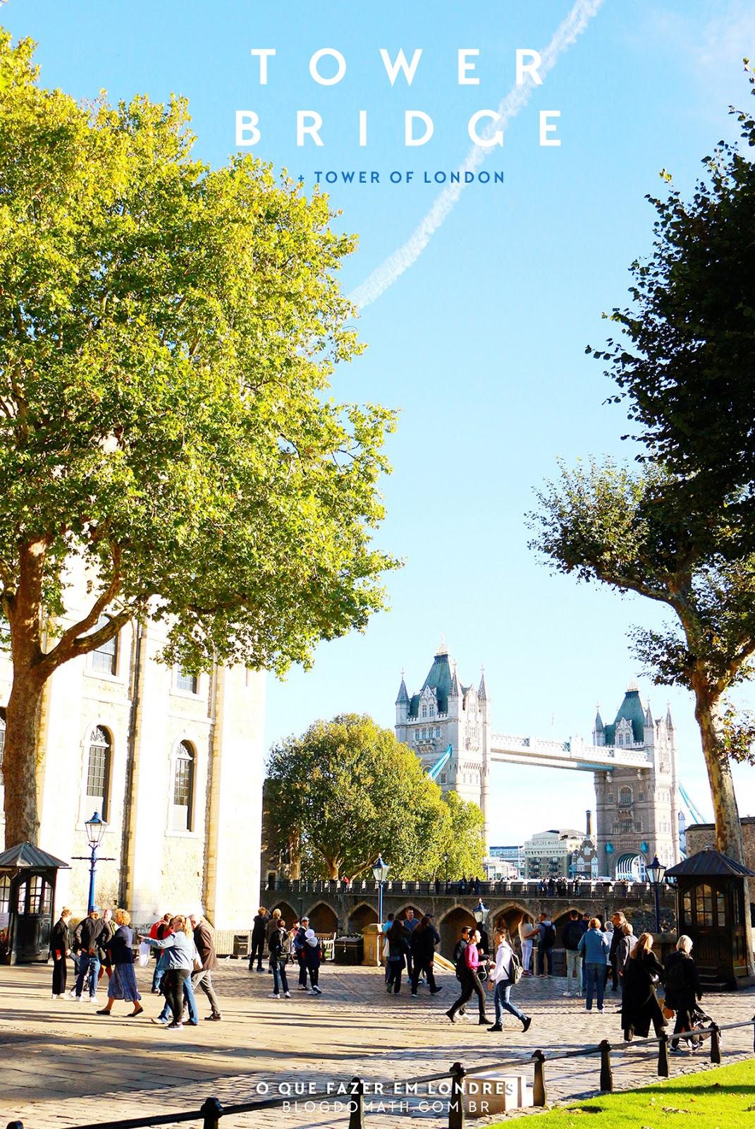 roteiro pontos turisticos londres tower of london london tower london bridge blog do math