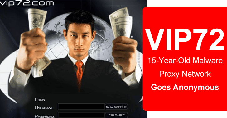 VIP72 – 15-Year-Old Malware Proxy Network Goes Anonymous