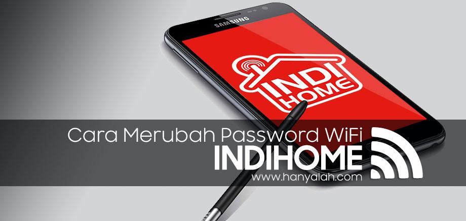 Begini Cara Mudah Mengganti Password WiFi Indihome ZTE