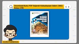 download ebook pdf  buku digital ski sejarah kebudayaan islam kelas 3 mi