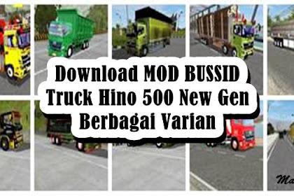 120+ Download MOD BUSSID Truck Hino 500 New Gen Berbagai Varian 2021
