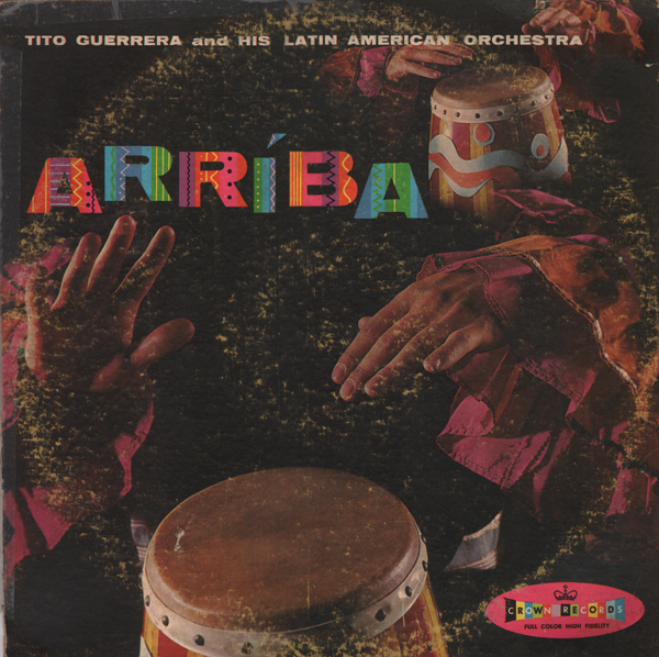 Unearthed In The Atomic Attic Arriba  Tito Guerrera