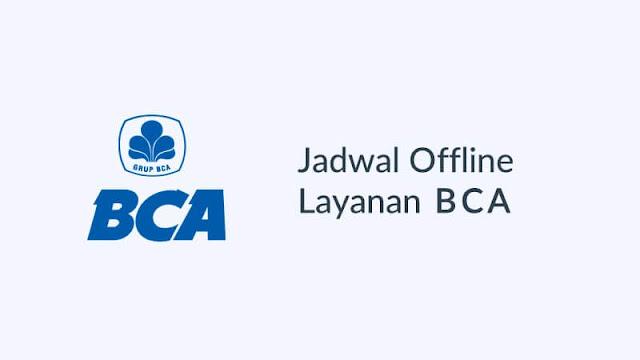 jadwal offline bank bca