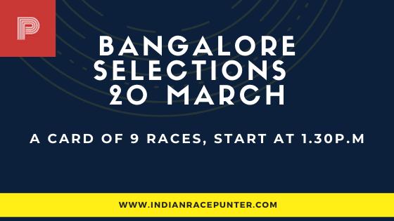 Bangalore Race Selections 20 March