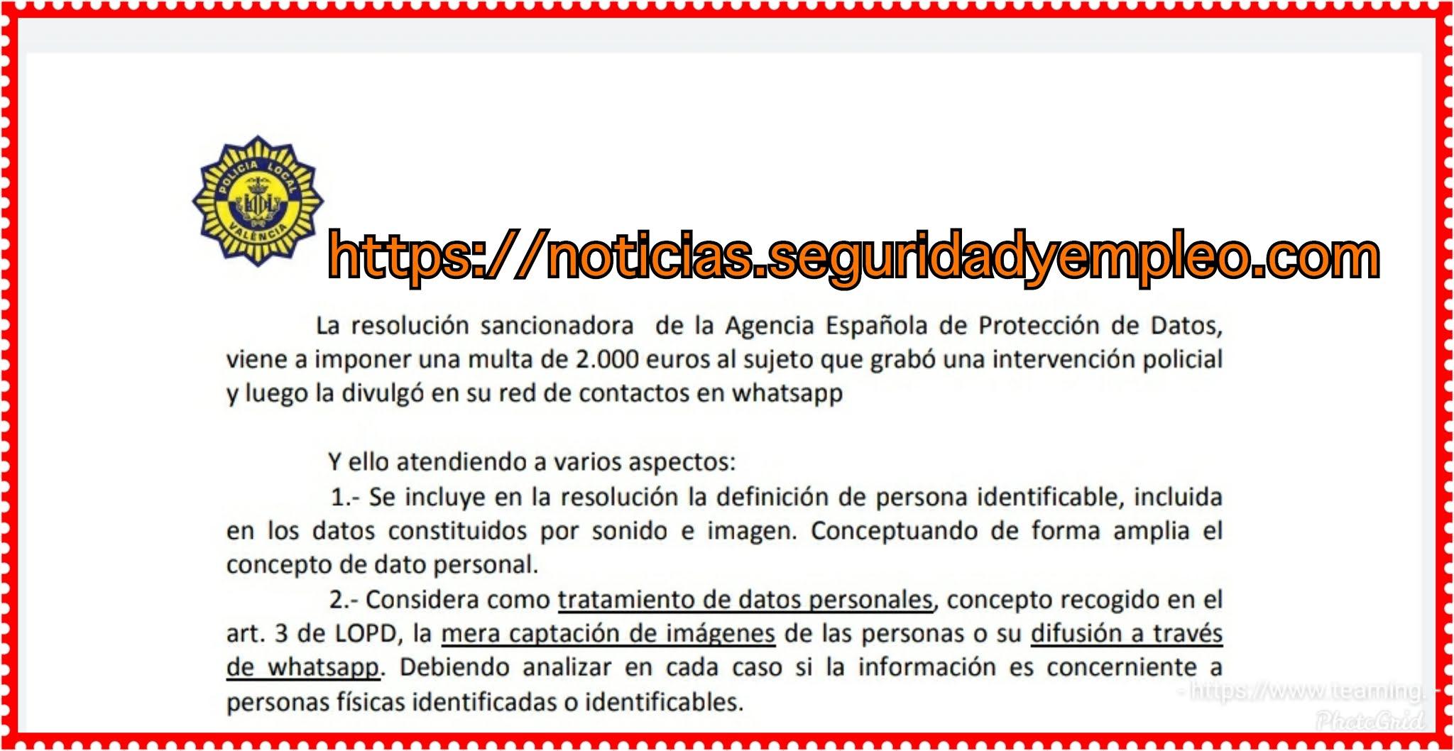 2.000 euros al sujeto que grabó una intervención policial   y luego la divulgó en su red de contactos en whatsapp